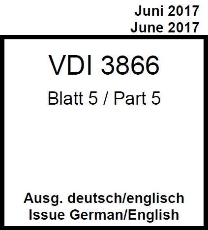 Richtlinie VDI 3866, Blatt 5, Neufassung