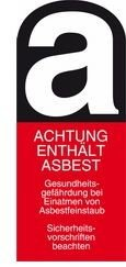 Asbestos warning sign | © CRB Analyse Service GmbH